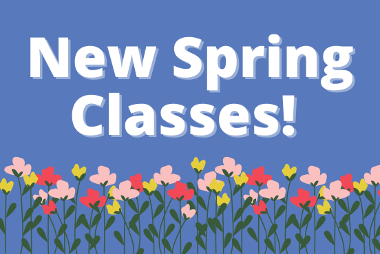 New Classes for Spring text